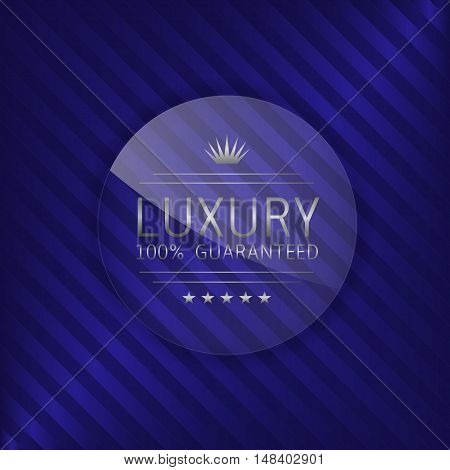 Luxury guaranteed label. Glass badge with silver text, Luxury emblem