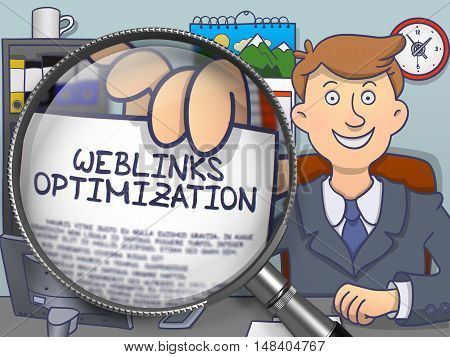Weblinks Optimization. Man in Office Workplace Showing a through Magnifying Glass Concept on Paper. Multicolor Doodle Illustration.