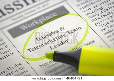 Telesales and Telemarketing Team Leader - Small Advertising in Newspaper, Circled with a Yellow Marker. Blurred Image. Selective focus. Hiring Concept. 3D.