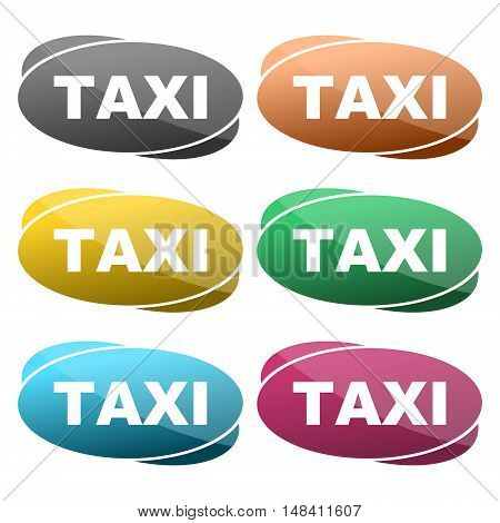 Taxi Sign Silhouette icon, six colors on white background