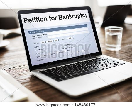 Petition Bankruptcy Debt Loan Overdrawn Trouble Concept