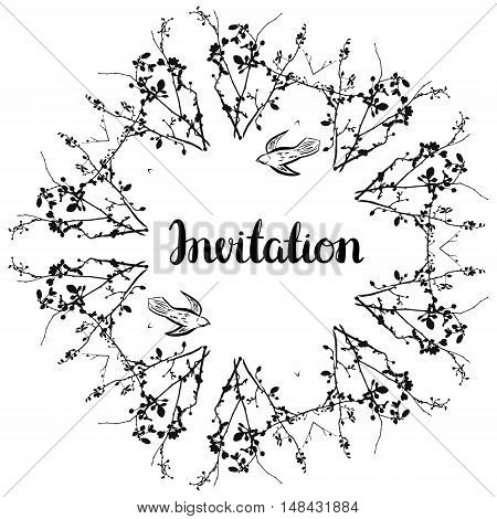 Vector invitation design with brushpen lettering and monochrome silhouettes of branches with leaves and buds and flying birds. The text can be easily replaced