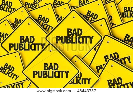 Bad Publicity