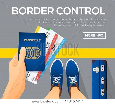 Border control banners. view from above. Passport with tickets in a hand. Time to travel. vector illustration.