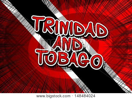 Trinidad and Tobago - Comic book style text.