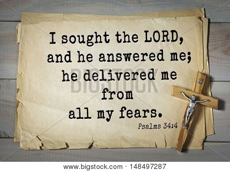 TOP-1000.  Bible verses from Psalms. I sought the LORD, and he answered me; he delivered me from all my fears.