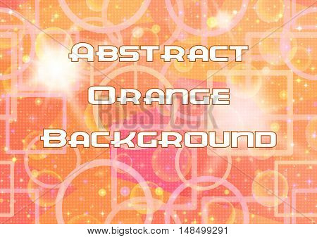 Abstract Orange Background with Light Geometrical Figures, White Sparks, Stars and Confetti. Eps10, Contains Transparencies. Vector