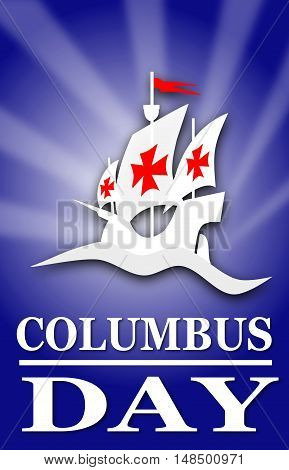 Happy Columbus Day Blue background illustration with a ship