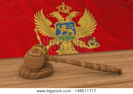 Montenegrin Law Concept - Flag Of Montenegro Behind Judge's Gavel 3D Illustration