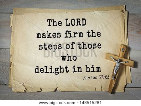 TOP-1000.  Bible verses from Psalms.The LORD makes firm the steps of those who delight in him