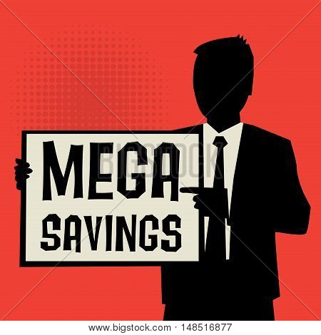 Man showing board business concept with text Mega Savings vector illustration