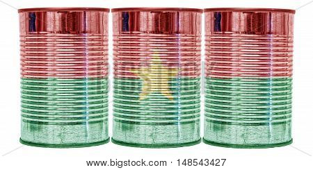 Three tin cans with the flag of Burkina Faso on them isolated on a white background.