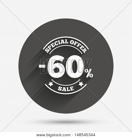 60 percent discount sign icon. Sale symbol. Special offer label. Circle flat button with shadow. Vector