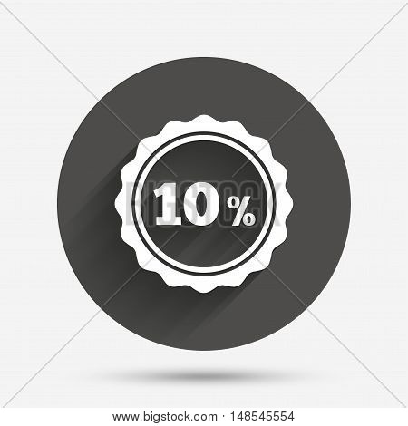 10 percent discount sign icon. Sale symbol. Special offer label. Circle flat button with shadow. Vector