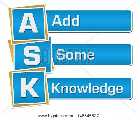 ASK - add some knowledge text alphabets written over blue background.