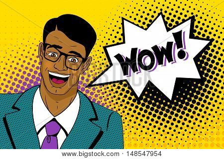 Wow pop art man. Happy young handsome surprised man in glasses and suit with open mouth with dark skin and speech bubble. Vector colorful cartoon background in pop art retro comic style.