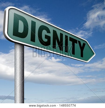 dignity self esteem or respect confidence and pride sign 3D, illustration