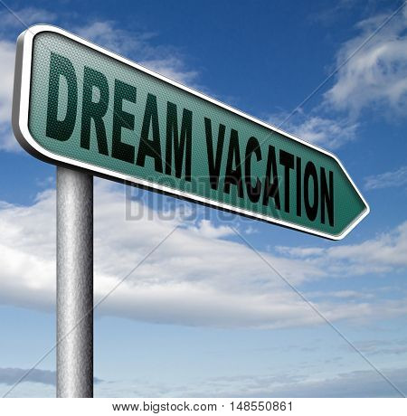 dream vacation traveling towards holiday destination summer winter or spring vacations to exotic paradise places travel the world and enjoy life 3D, illustration