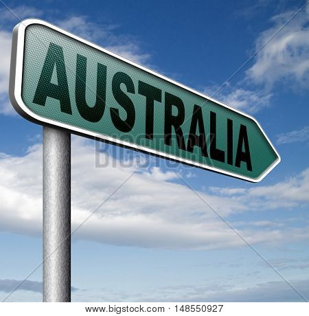 Australia down under continent tourism holiday vacation economy visit and explore the country and outback road sign 3D, illustration
