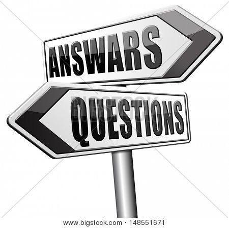 question answer ask the right questions and get an answers help or support desk solving problems and finding solutions road sign 3D, illustration
