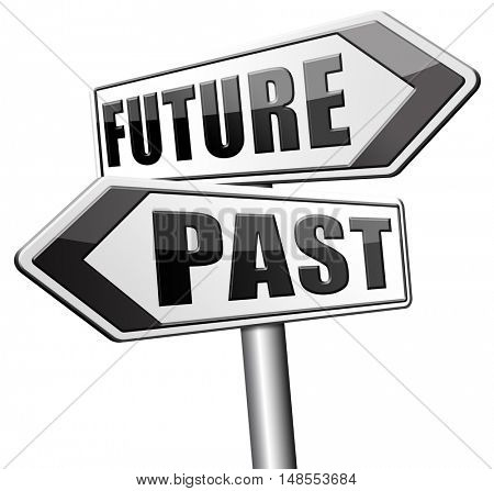 past future predict and forecast near future fortune telling and forecast evolution and progress road sign  3D, illustration