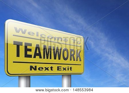 teamwork road sign concept, team work and cooperation in partnership working together business partners 3D, illustration
