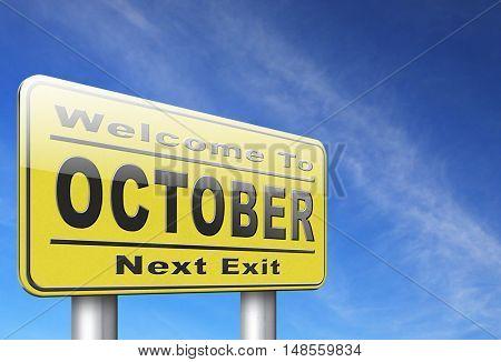 October autumn or fall month or event calendar, road sign billboard. 3D, illustration