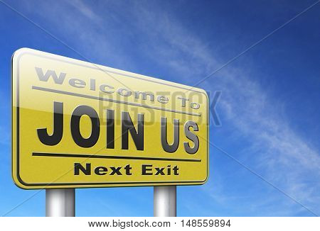 Join us now road sign and register here for free today. Registration icon member or membership billboard 3D, illustration