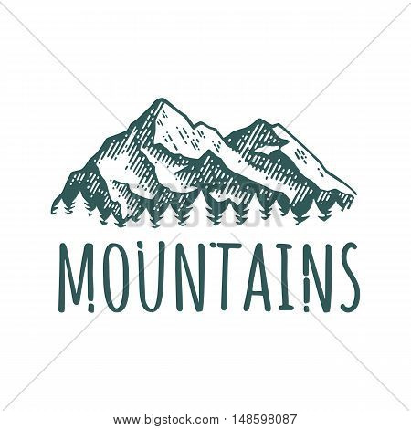 Mountain hand drawn retro logotype with lettering. Vector vintage engraved illustration. Isolated on white background. For outdoor company camping adventure poster and labels.