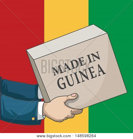 Cartoon, hand drawn human hands, holding a box, with made in Guinea sign, and a flag background, vector illustration