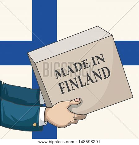 Cartoon, hand drawn human hands, holding a box, with made in Finland sign, and a flag background, vector illustration