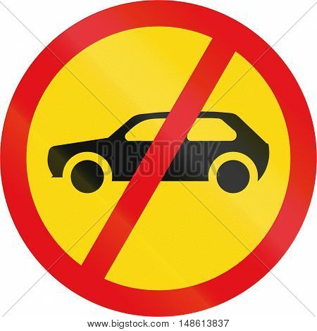 Temporary Road Sign Used In The African Country Of Botswana - Motorcars Prohibited