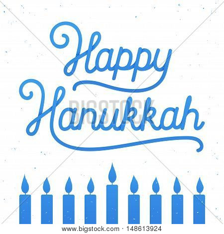 Happy Hanukkah handwritten lettering composition with menorah candles. Holiday greeting card vector illustration in vintage style.