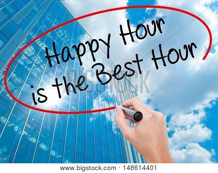 Man Hand Writing Happy Hour Is The Best Hour  With Black Marker On Visual Screen