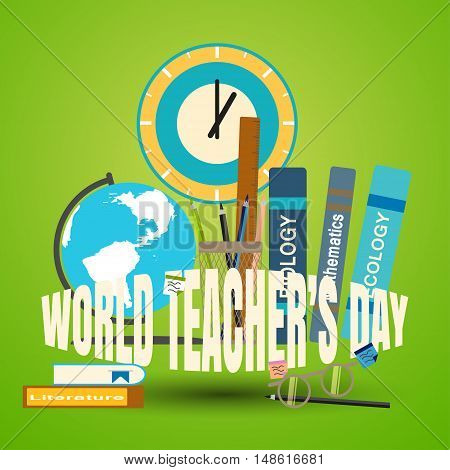 Vector illustration of poster to the World teacher's day on the gradient green background.