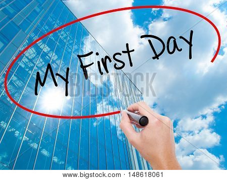 Man Hand Writing My First Day With Black Marker On Visual Screen