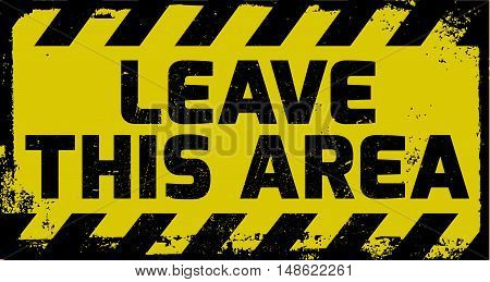 Leave This Area Sign