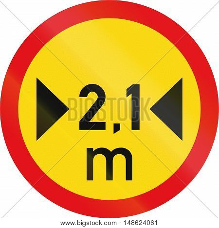 Temporary Road Sign Used In The African Country Of Botswana - Vehicles Exceeding 2.1 Metres In Width