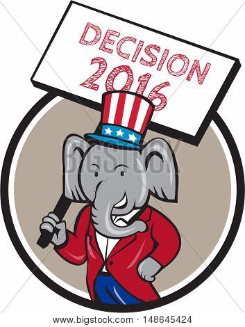 Illustration of an American elephant mascot wearing suit and stars and stripes hat holding placard sign with the words Decision 2016 set inside circle done in cartoon style.