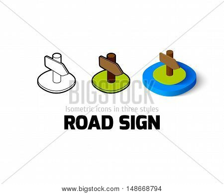 Road sign icon, vector symbol in flat, outline and isometric style