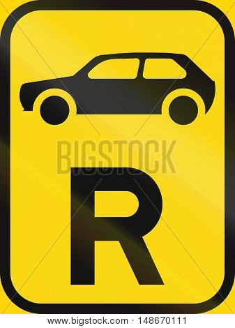 Temporary Road Sign Used In The African Country Of Botswana - Reservation For Motorcars