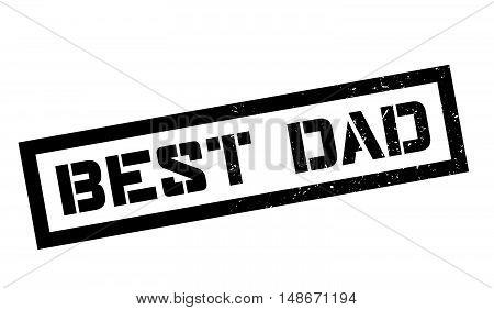 Best Dad Rubber Stamp