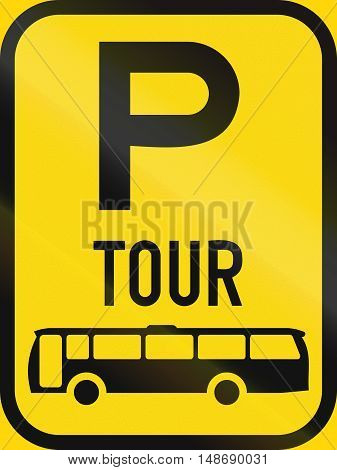 Temporary Road Sign Used In The African Country Of Botswana - Parking For Tour Buses