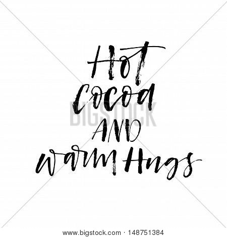 Hot coca and warm hugs card. Hand drawn winter lettering. Ink illustration. Modern brush calligraphy. Isolated on white background.