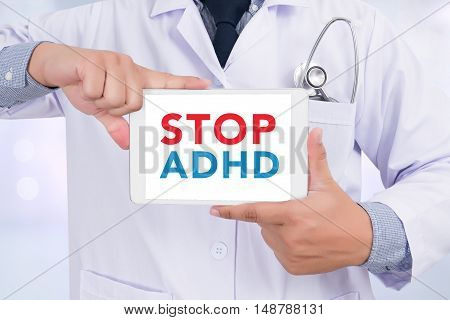 STOP ADHD Doctor holding digital tablet doctor work touch