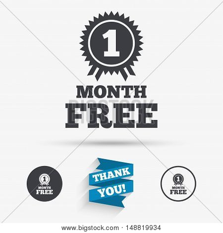 First month free medal with ribbon sign icon. Special offer symbol. Flat icons. Buttons with icons. Thank you ribbon. Vector