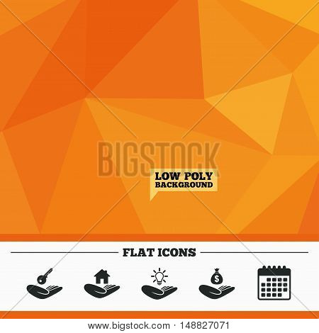 Triangular low poly orange background. Helping hands icons. Financial money savings insurance symbol. Home house or real estate and lamp, key signs. Calendar flat icon. Vector