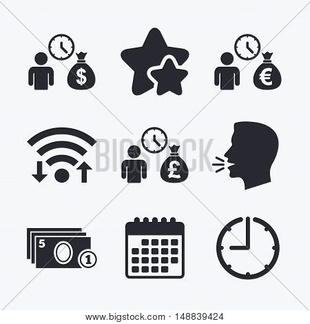 Bank loans icons. Cash money bag symbols. Borrow money sign. Get Dollar money fast. Wifi internet, favorite stars, calendar and clock. Talking head. Vector