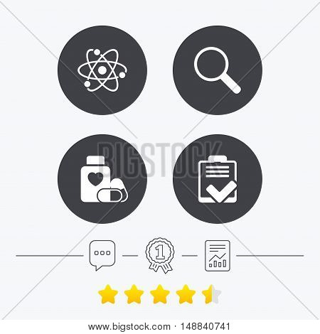 Medical icons. Atom, magnifier glass, checklist signs. Medical heart pills bottle symbol. Pharmacy medicine drugs. Chat, award medal and report linear icons. Star vote ranking. Vector