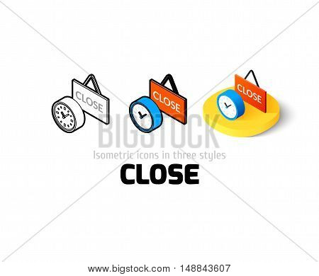 Close icon, vector symbol in flat, outline and isometric style
